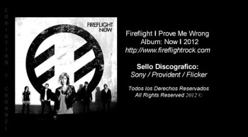 Fireflight - Prove Me Wrong (2012) [With Lyrics/Español]