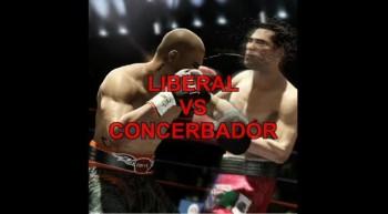 Liberal VS Concerbador