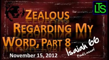 Zealous for My Word, Part 8