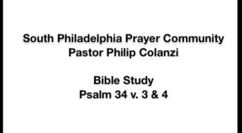 SPPC Bible Study - Psalm 34 v. 3 4