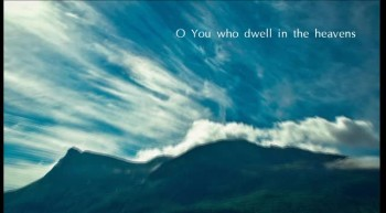 "Psalm 123 NKJV Scripture Song ""Unto You I Lift Up My Eyes"""