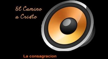05 La Consagracion