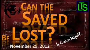Can the Saved Be Lost?