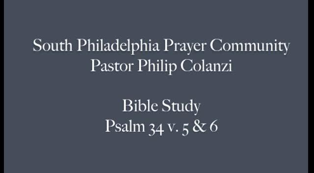 SPPC Bible Study - Psalm 34 vs. 5 & 6