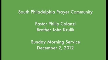 SPPC Sunday Morning Service - 12/2/12