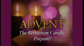 The Bethlehem Candle: Prepare! - Part 1