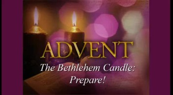 The Bethlehem Candle: Prepare! - Part 2