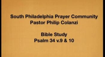 SPPC Bible Study - Psalm 34 v. 9  10