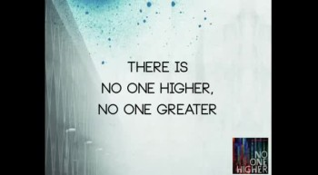 Seth Condrey - No One Higher (Official Lyric Video)