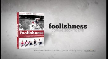 Foolishness - Movie Trailer - Coming Soon to DVD
