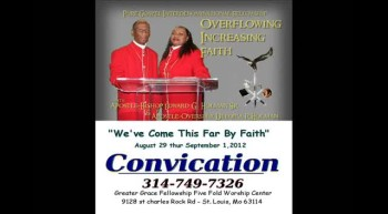 "2012 Holy Convocation ""We've Come This Far By Faith"""