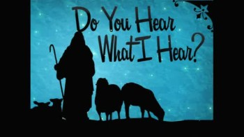 Do You Hear What I Hear? - Part 2 - 12/16/2012