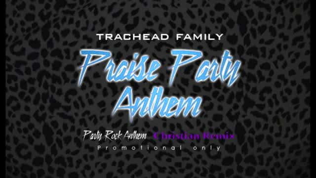 Party Rock Anthem (Trachead Christian Remix)