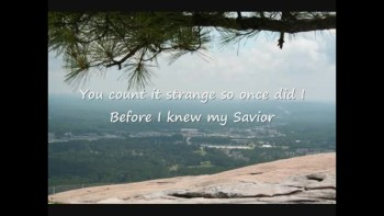 My Savior My God with Lyrics
