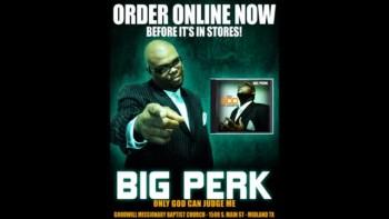 Big Perk (Christian Rap -Odessa, TX)