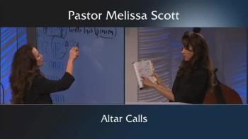Pastor Melissa Scott - The Altar Call