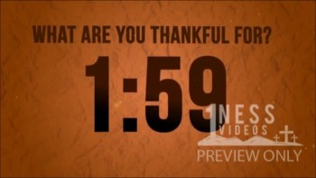 What are You Thankful For? Church Countdown Video - Oneness Videos