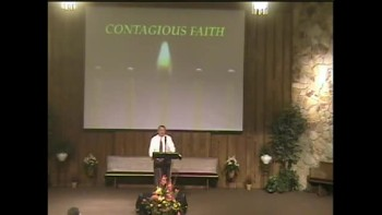 Contagious Faith ~ Sept. 19, 2010