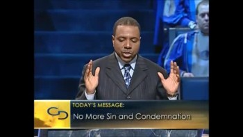 Creflo Dollar - No More Sin and Condemnation 6