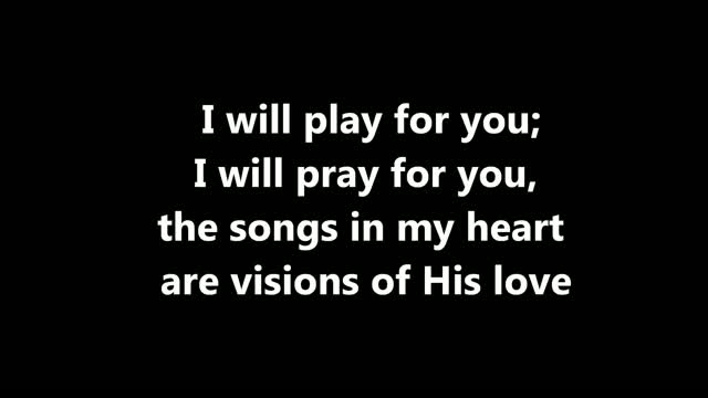 I Will Play For You