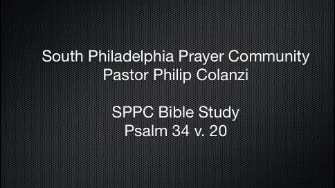 SPPC Bible Study - Psalm 34 v.20
