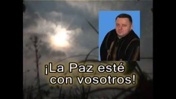 ¡La Paz esté con vosotros! / Esp.