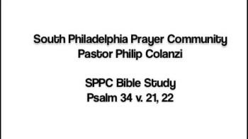 SPPC Bible Study - Psalm 34 v. 21, 22