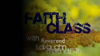 UGC Presents Faith Class Radio (blogtalkradio.com/faithclass)