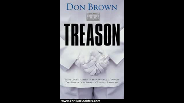 Thriller Summary for TREASON by Don BRown