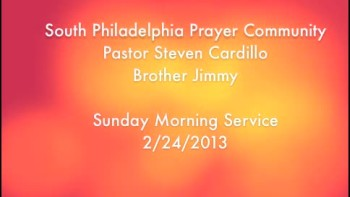 SPPC Sunday Morning Service - 2/24/2013