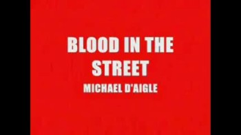 BLOOD IN THE STREET