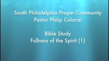 SPPC Bible Study - Fullness of the Spirit (1)