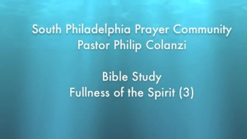 SPPC Bible Study - Fullness of the Spirit (3)
