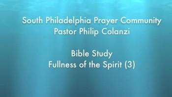 SPPC Bible Study - Fullness of the Spirit (3)