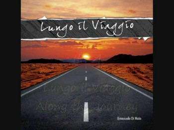 Along the Journey - Lungo il Viaggio (english lyrics)
