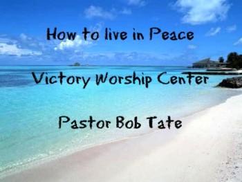 How to live in Peace