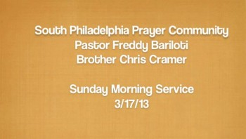 SPPC Sunday Morning Service - 3/17/13