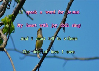 Speak A Word For Jesus (Stereo)
