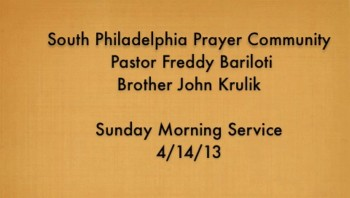 SPPC Sunday Morning Service - 4/14/13