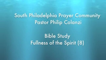 SPPC Bible Study - Fullness of the Spirit (8)