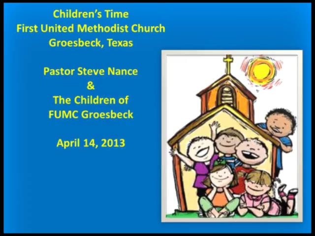 FUMC Children's Time - 04/14/2013