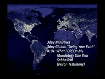 3day Ministries - Living Your Faith #104