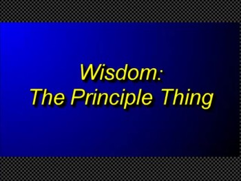 "Randy Winemiller ""Wisdom: The Principle Thing"""