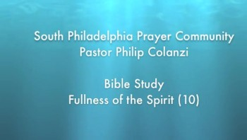 SPPC Bible Study - Fullness of the Spirit (10)