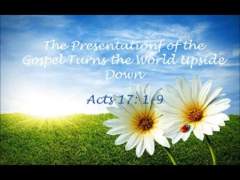 The Presentation of the Gospel Turns the World Upside Down