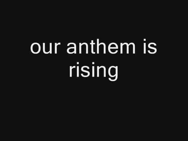 our anthem is rising... preview
