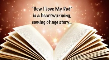 Xulon Press book How I Love My Dad | By Bobbie Rodriguez; Illustrated by Pastor Cindy Wilson