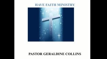 Have Faith Ministries Week 13