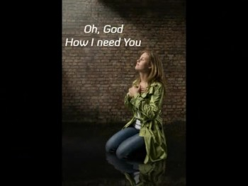 Matt Maher - Lord I Need You