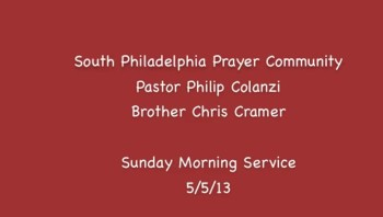 SPPC Sunday Morning Service - 5/5/13